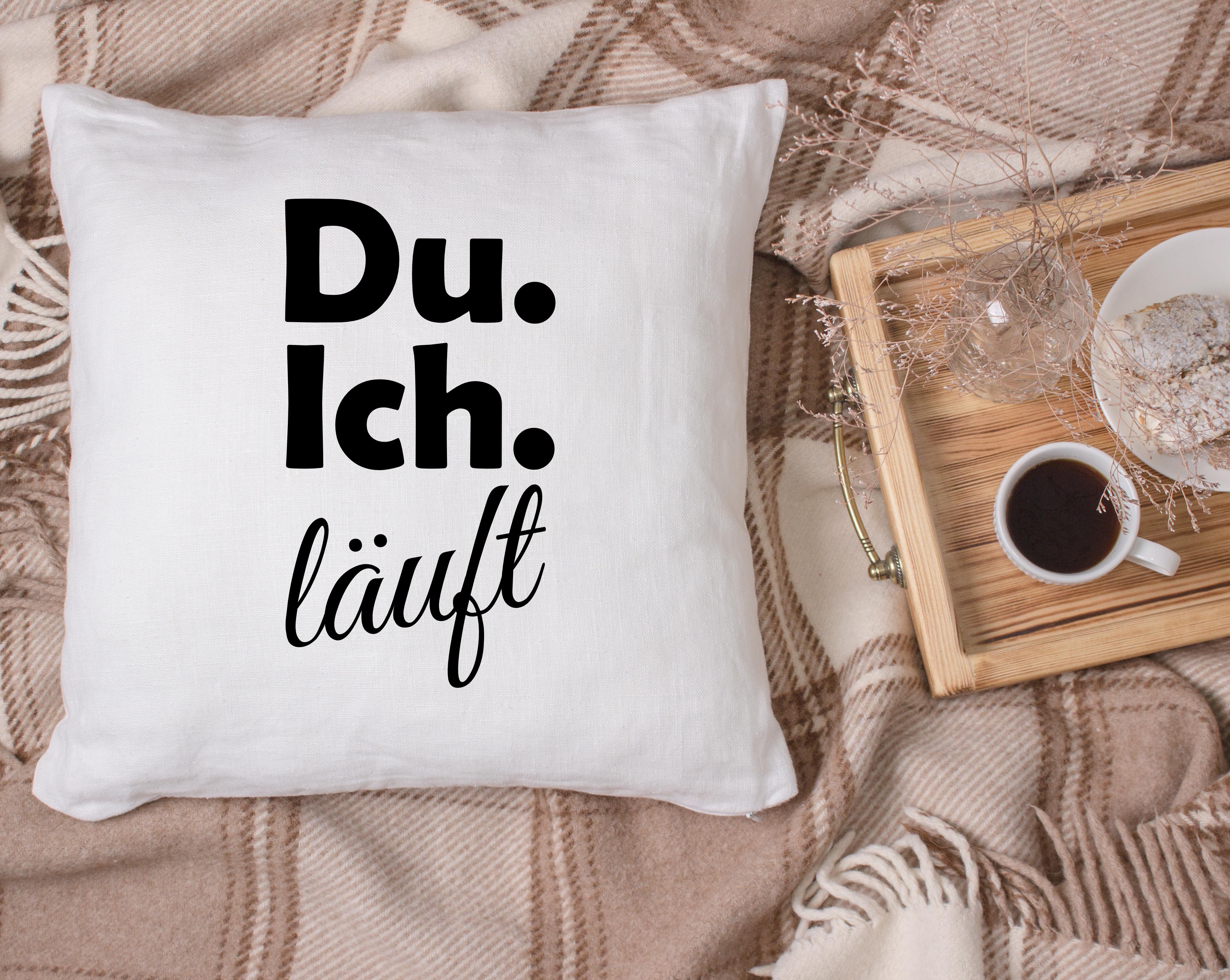"""Kissen mit Spruch """"Du, Ich, Läuft"""" flauschig weicher Stoff"""